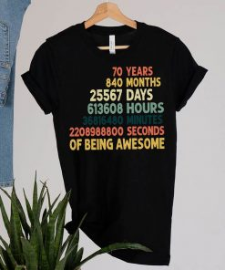 70 Years Of Being Awesome, Funny 70th Birthday Gift, 70 Years Old T-Shirt 7