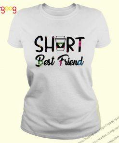 Short Best Friend shirt