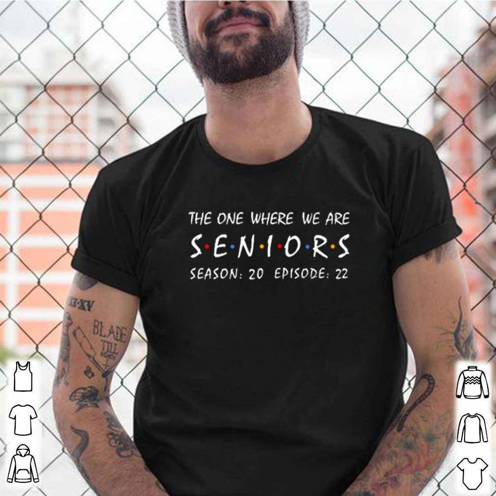 The one where we are seniors season 20 episode 22 shirt 14